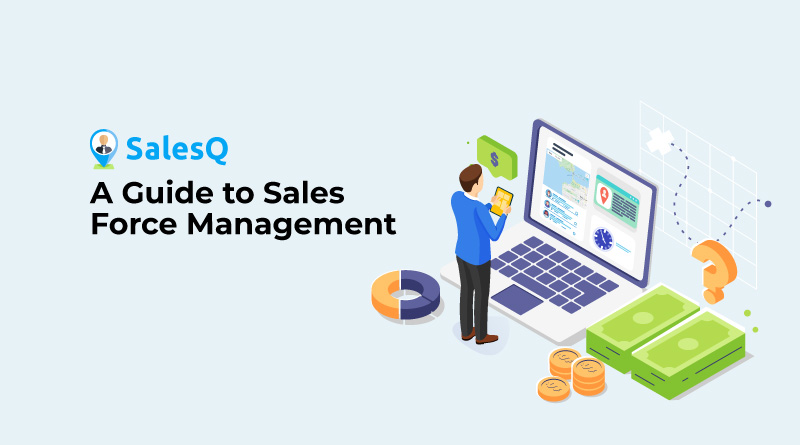 A-Guide-to-Sales-Force-Management