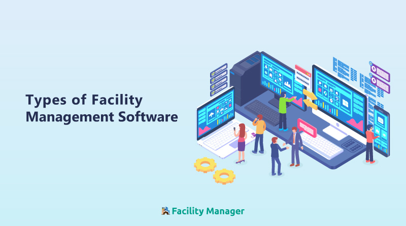 Different-Types-of-Facility-Management-Software-and-their-Benefits