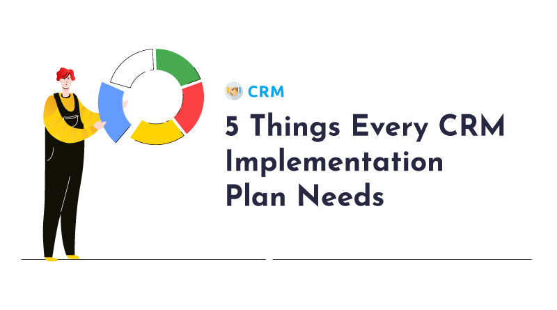 5-Things-Every-CRM-Implementation-Plan-Needs