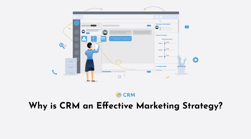 Why-is-CRM-an-Effective-Marketing-Strategy