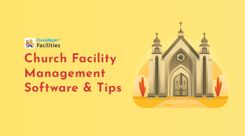 Church-Facility-Management---A-Software-Solution-and-Other-Helpful-Ideas