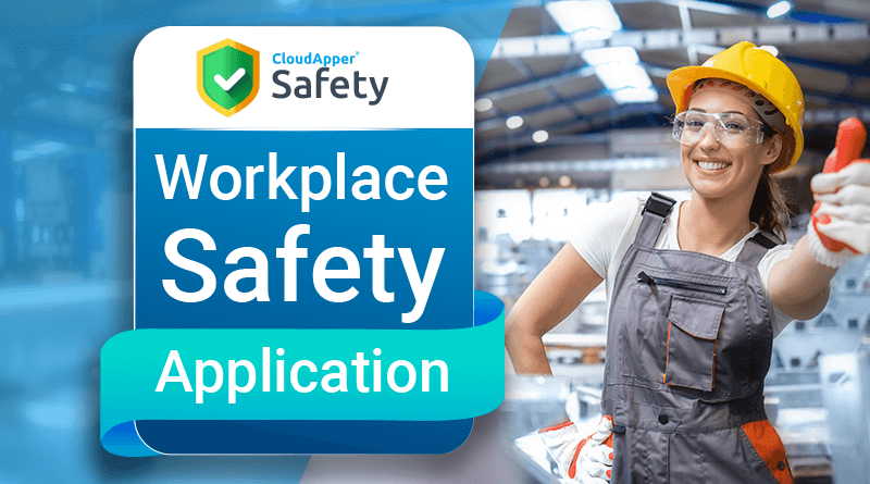 CloudApper Safety