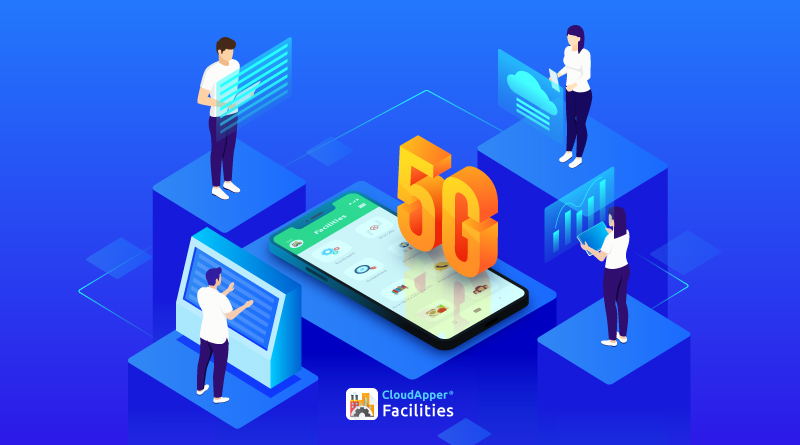 the-impact-of-5g-in-asset-and-facility-management-cloudapper-facilities