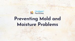 Preventing-and-Minimizing-Mold-and-Moisture-Problems-Within-Facilities