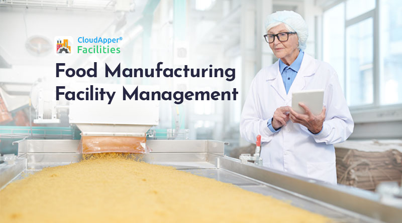 Facility-Management-Software-for-the-Food-Manufacturing-Industry