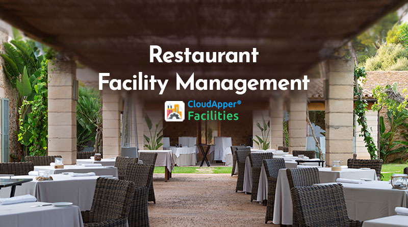 HOW-DOES-RESTAURANT-FACILITIES-MANAGEMENT-SOFTWARE-IMPACTS-CUSTOMER-EXPERIENCES