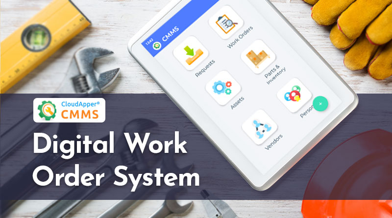 How-to-Increase-Efficiency-using-a-Digital-Work-Order-System