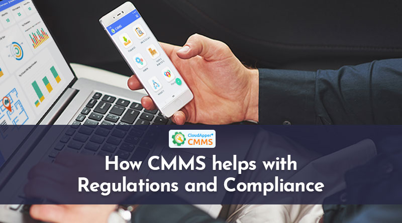 How-CMMS-helps-with-Regulations-and-Compliance