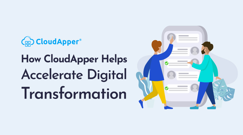 How-CloudApper-Helps-Accelerate-Digital-Transformation