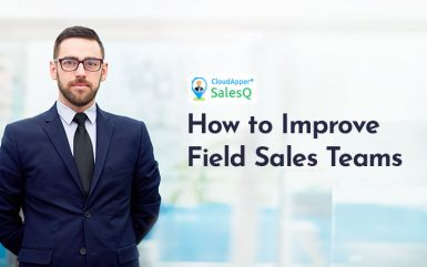 How to Improve Field Sales Teams