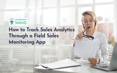 How to Track Sales Analytics Through a Field Sales Monitoring App
