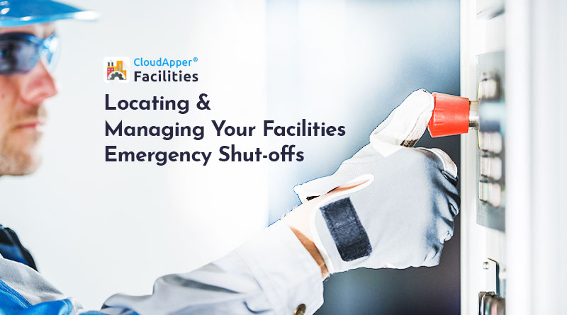 Locating-&-Managing-Your-Facilities-Emergency-Shut-offs