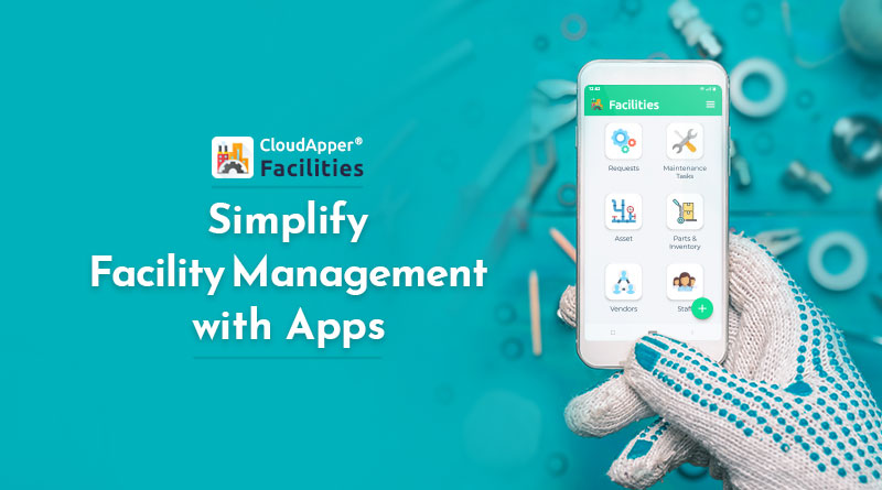 Simplify-Facility-Management-with-mobile-apps