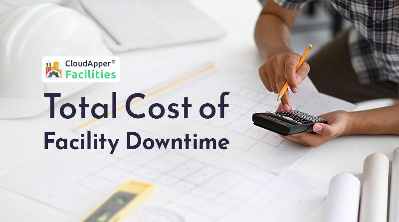 The-total-cost-of-facility-or-plant-downtime-explained
