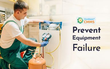 What is Equipment Failure – How to Prevent It?