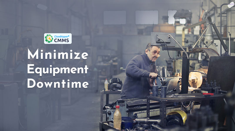 7-Ways-to-Minimize-Equipment-Downtime