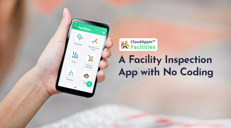 A-Facility-Inspection-App-with-No-Coding-Yes,-it's-Possible
