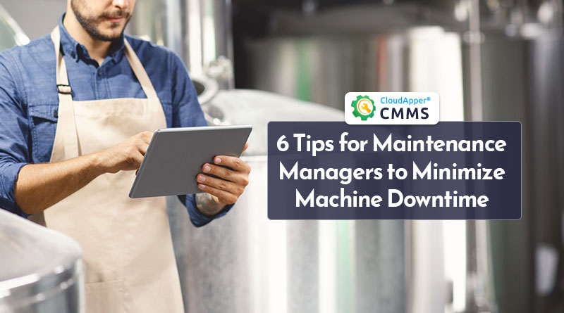 6-Tips-to-Minimize-Machine-Downtime