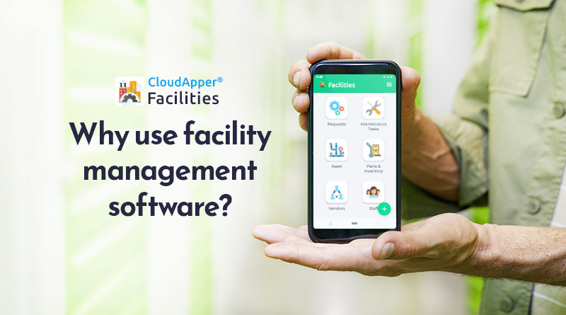 Why-use-facility-management-software