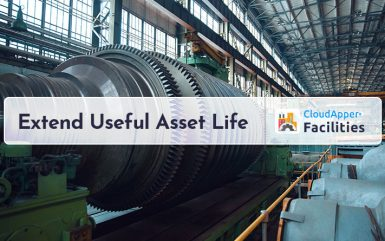 Facility Management: A Step-by-Step Guide to Extend Useful Asset Life