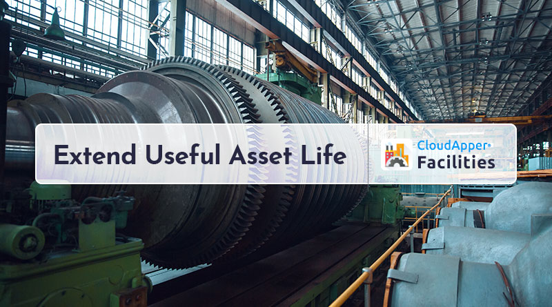 Facility-Management--A-Step-by-Step-Guide-to-Extend-Useful-Asset-Life