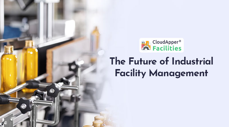 How-Industrial-Facility-Will-Be-Managed-In-the-Future