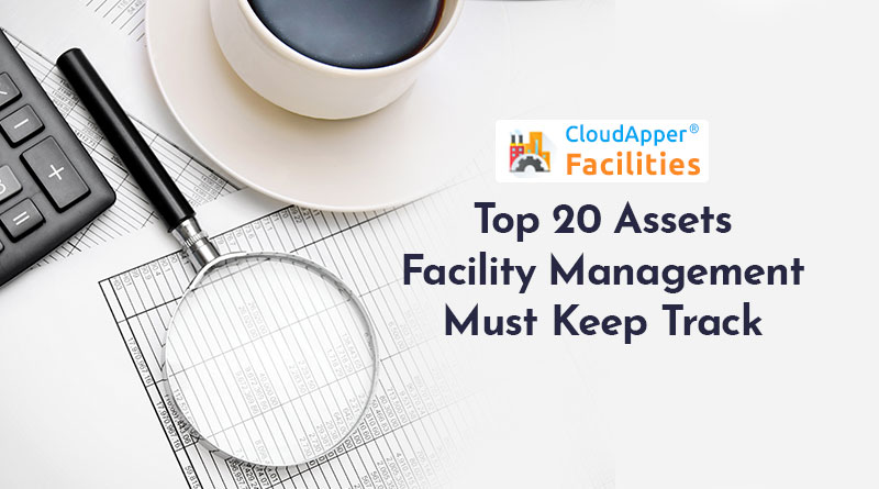 Top-20-Assets-Facility-Management-Must-Keep-Track