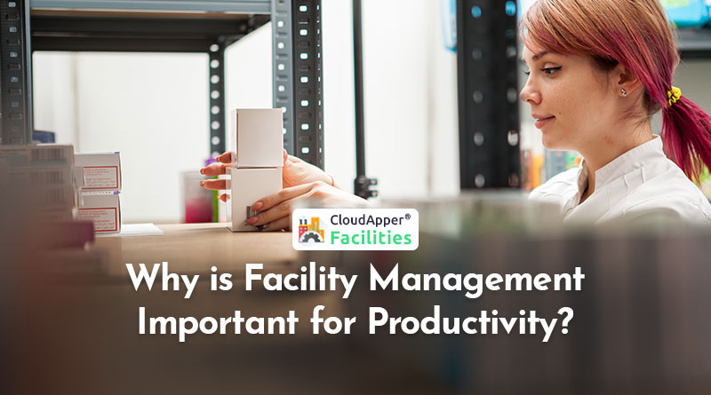 Why-is-Facility-Management-Important-for-Productivity